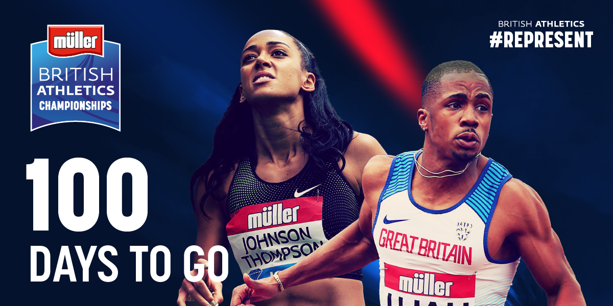 8007e14be THE COUNTDOWN  100 DAYS TO GO UNTIL MULLER BRITISH ATHLETICS CHAMPIONSHIPS
